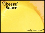 """Cheese"" Sauce 